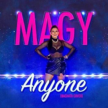 Anyone (Bachata cover by Magy)