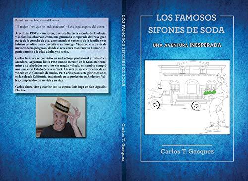 LOS FAMOSOS SIFONES DE SODA:: ON THE ROAD TO WINEMAKING
