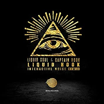Liquid Hook (Interactive Noise Remix)