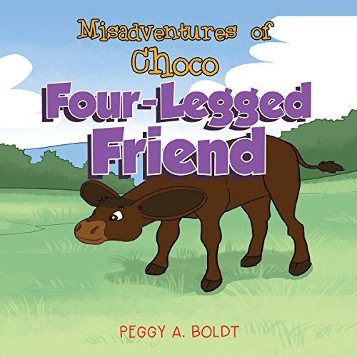 Misadventures of Choco: Four-Legged Friend audiobook cover art