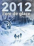 2012 l'ere de glace