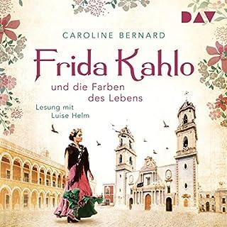 Frida Kahlo und die Farben des Lebens Titelbild