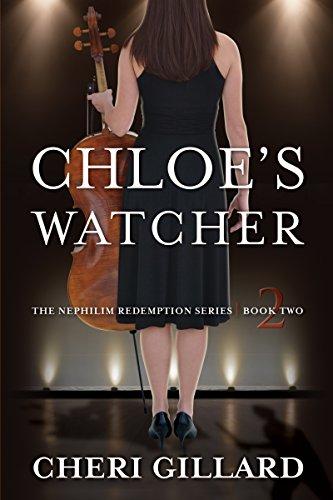 Book: Chloe's Watcher (The Nephilim Redemption Series Book 2) by Cheri Gillard