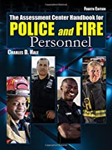The Assessment Center Handbook for Police and Fire Personnel (4th Ed.)