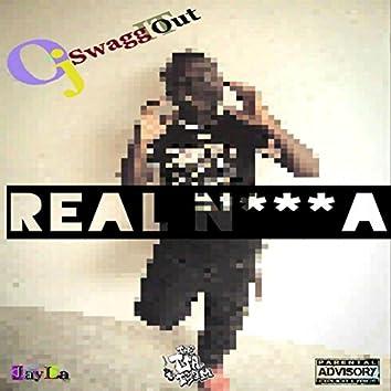 Real Nigga (feat. EA Trackz) [with JayLa Inc]