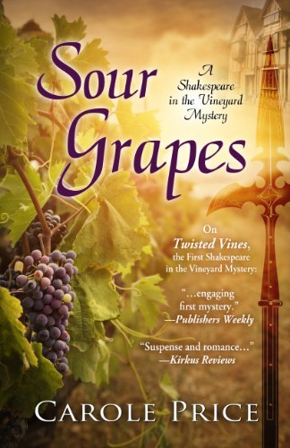 Book: Sour Grapes (A Shakespeare in the Vineyard Mystery) by Carole Price