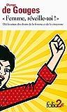 «Femme, réveille-toi!» - Déclaration des droits de la femme et de la citoyenne et autres écrits
