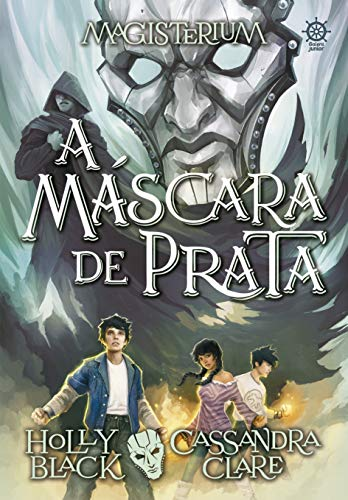 Magisterium: A máscara de prata (Vol. 4)