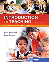 Introduction to Teaching: Becoming a Professional, Loose-Leaf Version (6th Edition)