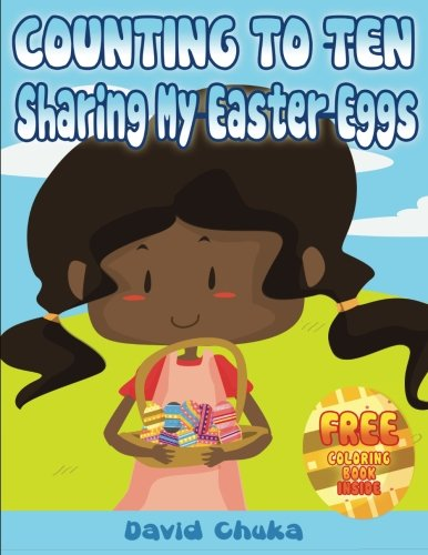 Counting to Ten and Sharing My Easter Eggs