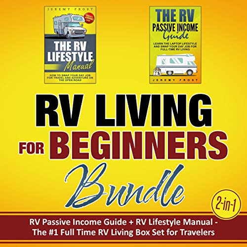 RV Living for Beginners Bundle (2-in-1) Audiobook By Jeremy Frost cover art