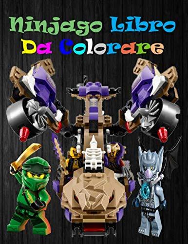 Ninjago Libro Da Colorare: fantastico libro da colorare per ragazzi, ragazze, bambini piccoli, bambini in età prescolare, bambini (3-6, 6-8 Qualsiasi Fan Di lego ninjago (Italiano)