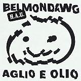 Aglio E Olio (feat. Guseppe Carabinero) [Explicit]