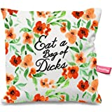 Pillowcase Eat a Bag of Dicks Floral Flowers Pillow Cases Square Cushion Cover Design Bedroom Sofa Couch Pillow Sham 18X18 Inches (Two Sides)