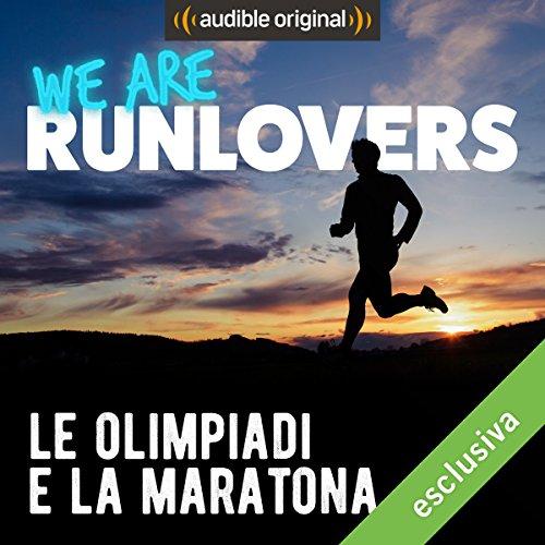 Le Olimpiadi e la Maratona audiobook cover art