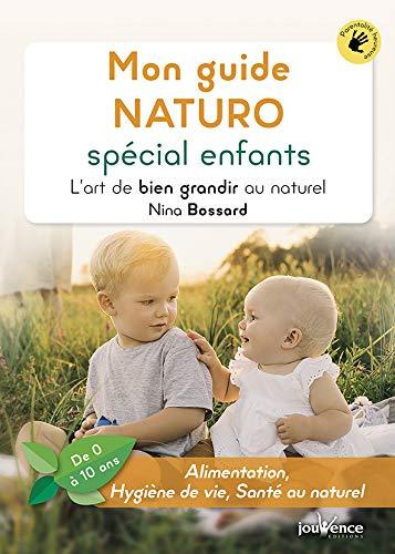 Mon guide naturo spécial enfants : L