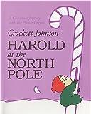 Harold at the North Pole (Harold and the Purple Crayon)