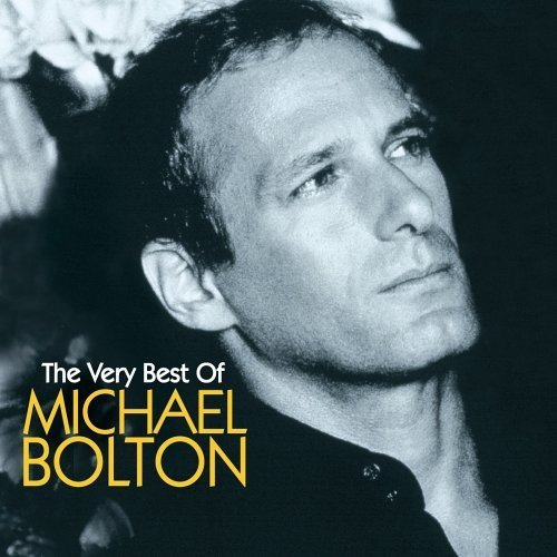 The Very Best of Michael Bolton (2008-04-29)