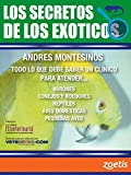 Los SECRETOS de los EXOTICOS (Spanish Edition)