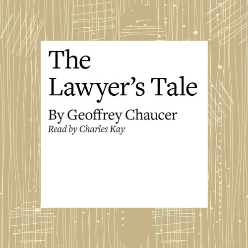 Couverture de The Canterbury Tales: The Lawyer's Tale (Modern Verse Translation)