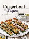 Fingerfood & Tapas: Für kleine und große Runden