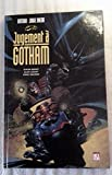 Batman versus Judge Dredd, tome 1 - Jugement à Gotham