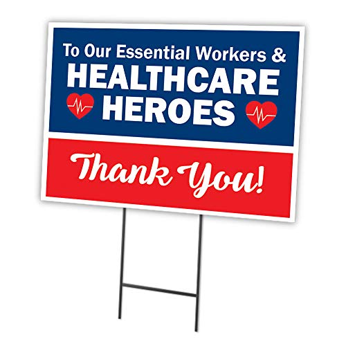 Essential Workers & Healthcare Heroes Thank You! 12' X 16' Yard Sign & Stak| Protect Your Business, Municipality, Home & Colleagues | Made in The USA