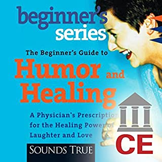 The Beginner's Guide to Humor and Healing cover art