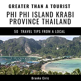 Greater Than a Tourist: Phi Phi Island, Krabi Province, Thailand cover art
