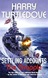 Settling Accounts: The Grapple by Harry Turtledove (11-Jan-2007) Paperback