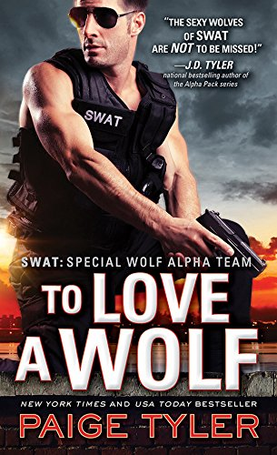 To Love a Wolf (SWAT Book 4) (English Edition)