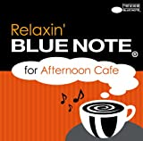 V.A. - Relaxing Bluenote For Afternoon Cafe [Japan CD] QIAG-15003