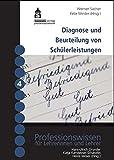 Diagnose und Beurteilung von Schülerleistungen - Grundlagen und Reformansätze (Professionswissen für Lehrerinnen und Lehrer)