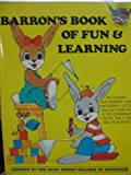 Barron's Book of Fun and Learning: Preschool Learning Activities, Recommended for Ages 4 and 5 (Barron's Bunny Books)