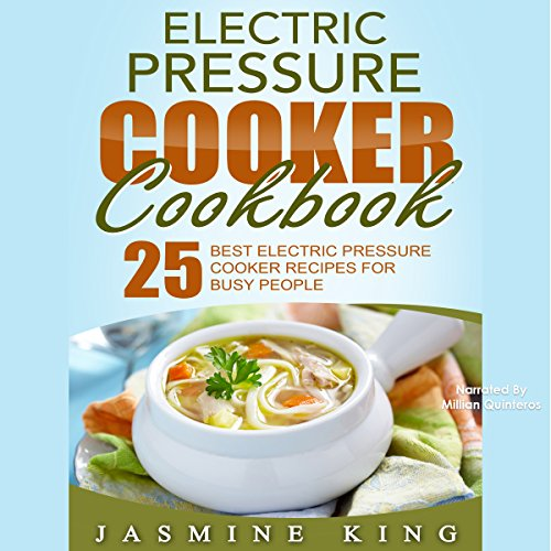 Electric Pressure Cooker Cookbook audiobook cover art