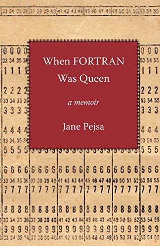 When Fortran Was Queen