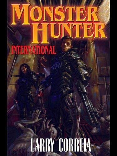 Monster Hunter International (Monster Hunters International Book 1)