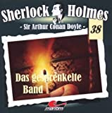 Sherlock Holmes – Fall 38 – Das gesprenkelte Band