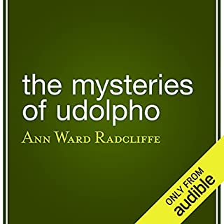 The Mysteries of Udolpho                   By:                                                                                                                                 Ann Ward Radcliffe                               Narrated by:                                                                                                                                 Alison Larkin                      Length: 31 hrs and 15 mins     18 ratings     Overall 4.1