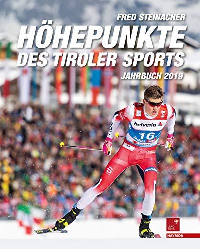 Höhepunkte des Tiroler Sports - Jahrbuch 2019