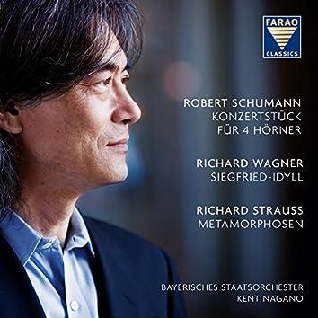 Schumann: Concertstück - Wagner: Siegfried Idyll - Strauss: Metamorphosen