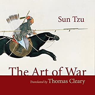 The Art of War                   Written by:                                                                                                                                 Sun Tzu,                                                                                        Thomas Cleary - translator                               Narrated by:                                                                                                                                 Lloyd James                      Length: 1 hr and 54 mins     Not rated yet     Overall 0.0