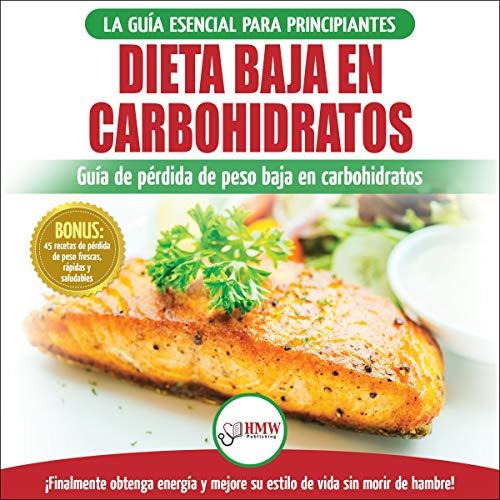 Dieta Baja En Carbohidratos [Low Carbohydrate Diet] cover art