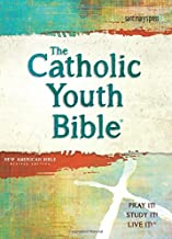 The Catholic Youth Bible, 4th Edition, NABRE: New American Bible Revised Edition PDF