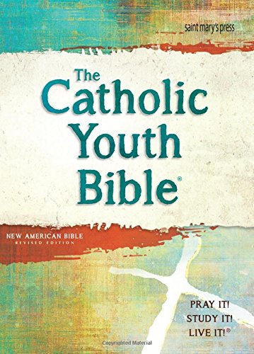 The Catholic Youth Bible, 4th Edition, NABRE: New American Bible Revised Edition