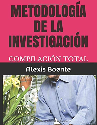 METODOLOGÍA DE LA INVESTIGACIÓN: COMPILACIÓN TOTAL (Volumen)