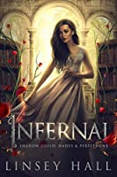 Infernal (The Shadow Guild: Hades & Persephone Book 1) (English Edition)