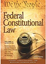 الاتحادية constitutional قانون: مقدمة إلى الاتحادية Executive الطاقة & في فصل من قوة مشكلات (حجم 2) (2015) (وحدات casebook)