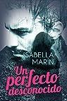 Un perfecto desconocido par Marín