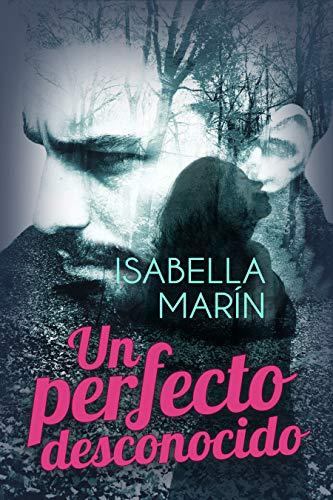 Un perfecto desconocido de Isabella Marín
